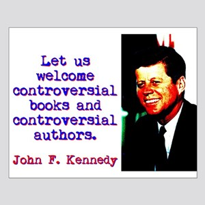 Let Us Welcome Controversial Books - John Kennedy