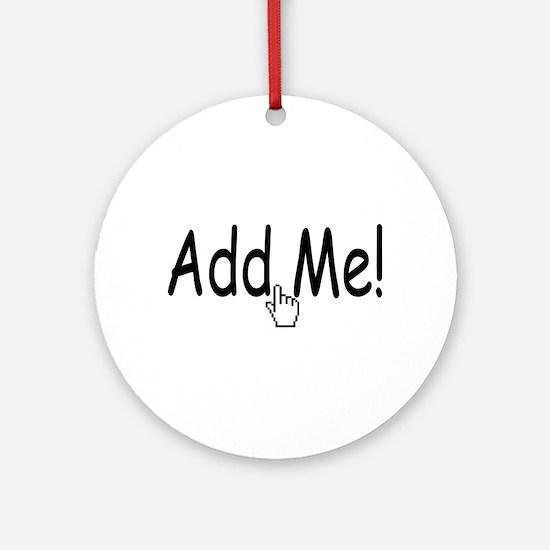 Add Me Ornament (Round)