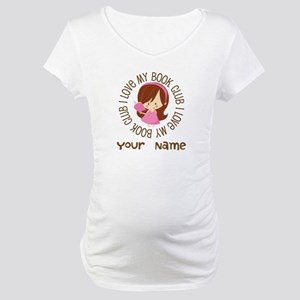 Personalized Book Club Maternity T-Shirt