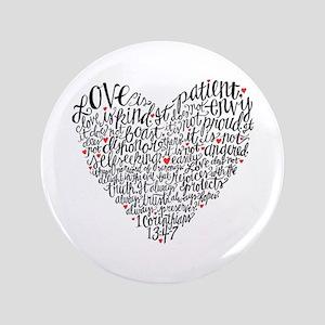 """Love is patient Corinthians 13:4-7 3.5"""" Button"""