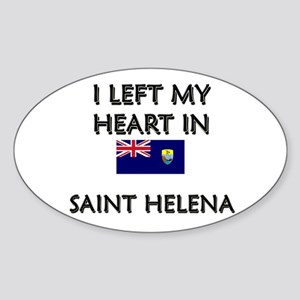 I Left My Heart In Saint Helena Oval Sticker