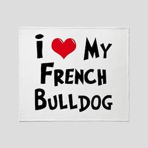 I Love My French Bulldog Throw Blanket
