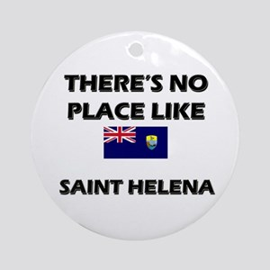There Is No Place Like Saint Helena Ornament (Roun