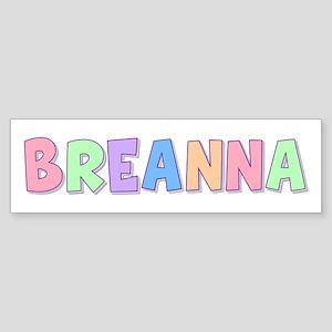 Breanna Rainbow Pastel Bumper Sticker