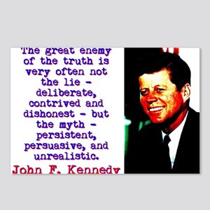 The Great Enemy Of The Truth - John Kennedy Postca