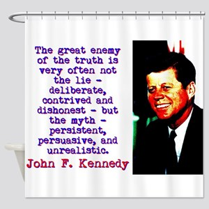 The Great Enemy Of The Truth - John Kennedy Shower