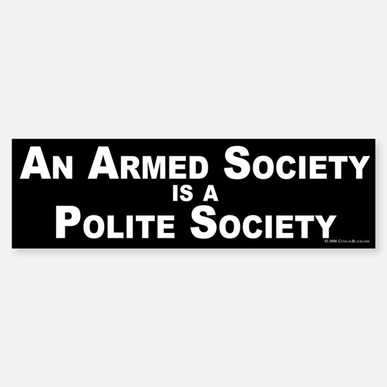 Armed Society Bumper Bumper Bumper Sticker