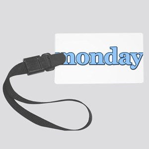 DAYS OF THE WEEK - MONDAY Large Luggage Tag