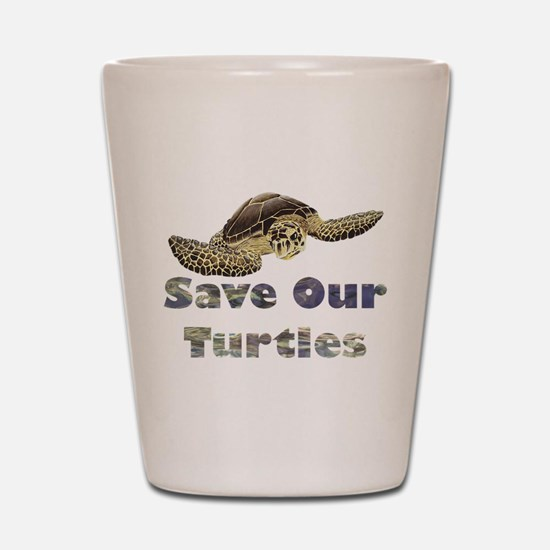save-our-turtles.png Shot Glass