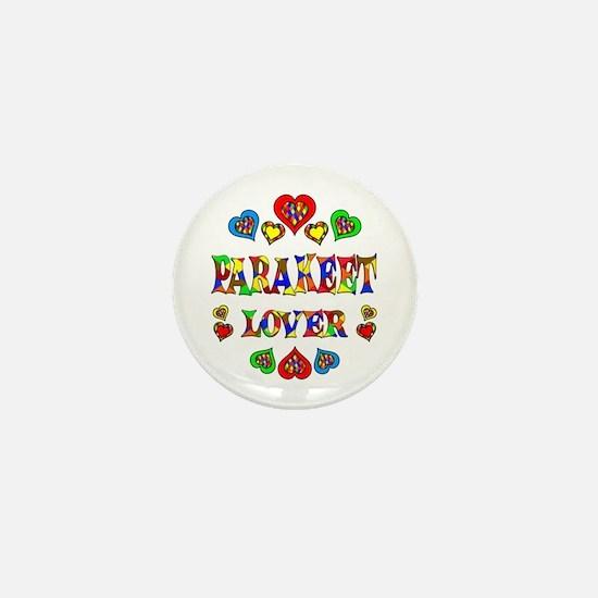 Parakeet Lover Mini Button