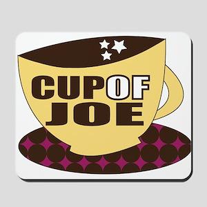 Cup Of Joe Mousepad