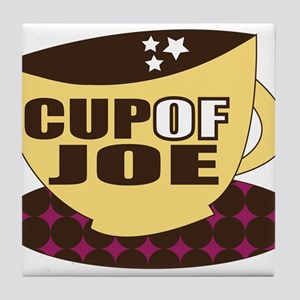 Cup Of Joe Tile Coaster