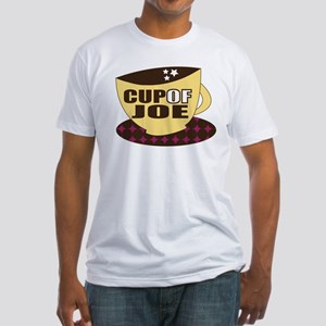 Cup Of Joe Fitted T-Shirt