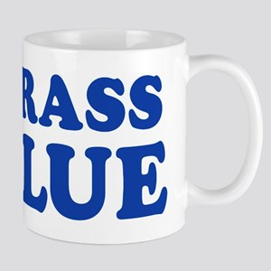MY GRASS IS BLUE Mug