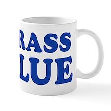 MY GRASS IS BLUE Mug