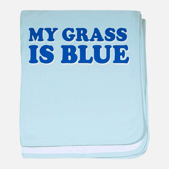 MY GRASS IS BLUE baby blanket