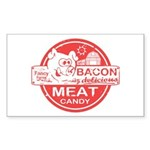 Bacon is Meat Candy Sticker (Rectangle)