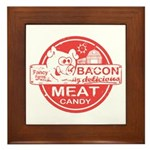 Bacon is Meat Candy Framed Tile