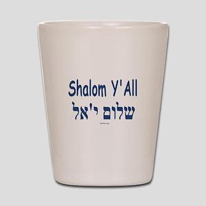 Shalom Y'all Hebrew English Shot Glass