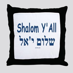 Shalom Y'all Hebrew English Throw Pillow