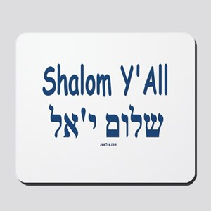 Shalom Y'all Hebrew English Mousepad