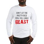 I AM A BEAST Long Sleeve T-Shirt