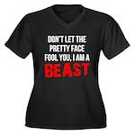 I AM A BEAST Women's Plus Size V-Neck Dark T-Shirt