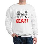 I AM A BEAST Sweatshirt