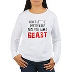 I AM A BEAST Women's Long Sleeve T-Shirt