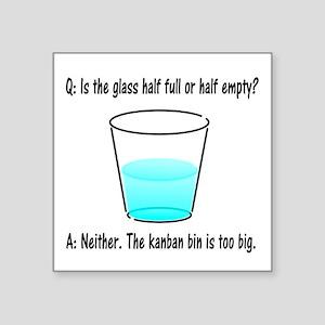 "Kanban Water Glass 2 Square Sticker 3"" x 3"""