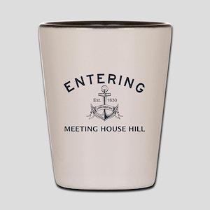 MEETING HOUSE HILL Shot Glass