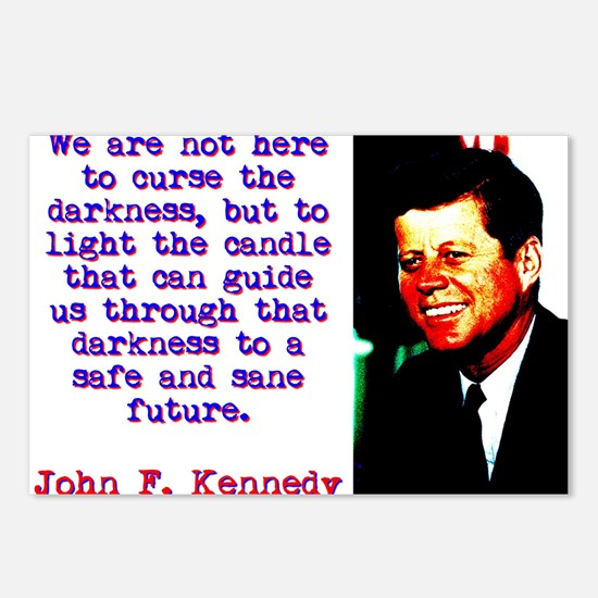 We Are Not Here To Curse - John Kennedy Postcards