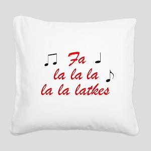 Fa la la la latkes Square Canvas Pillow