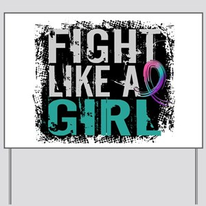 Licensed Fight Like a Girl 31.8 Thyroid Yard Sign