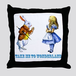 Take me to Wonderland Throw Pillow