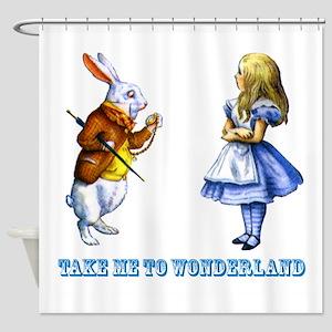 Take me to Wonderland Shower Curtain
