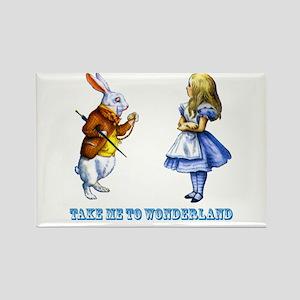 Take me to Wonderland Rectangle Magnet