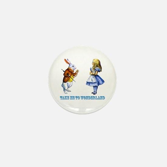 Take me to Wonderland Mini Button
