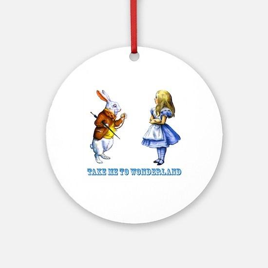 Take me to Wonderland Ornament (Round)