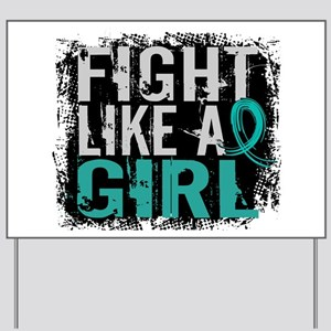 Licensed Fight Like A Girl 31.8 Ovarian Yard Sign