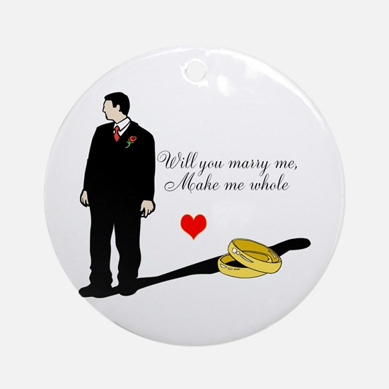 Will you marry me Ornament (Round)