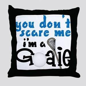 You Don't Scare Me Throw Pillow