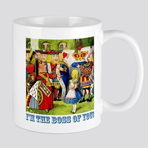 I'm The Boss of You! Mug