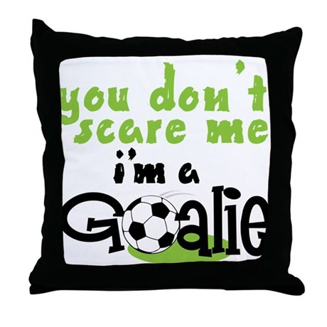 I'm A Goalie Throw Pillow