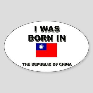I Was Born In The Republic Of China Oval Sticker