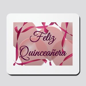 Feliz Quinceanera - Birthday Mousepad