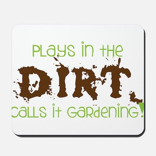 Dirty Dirt Mousepad