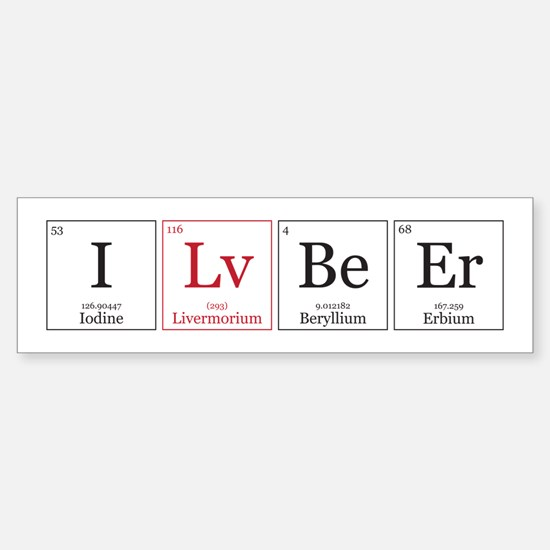 I Lv BeEr [Chemical Elements] Sticker (Bumper)