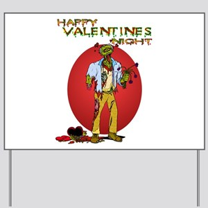 Zombie Valentines Day Yard Sign
