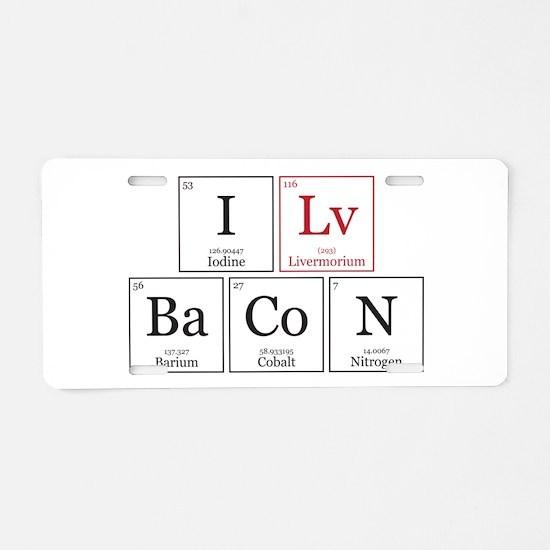 I Lv BaCoN [I Love Bacon] Aluminum License Plate